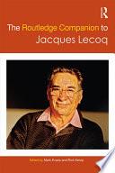 The Routledge Companion to Jacques Lecoq