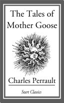 The Tales of Mother Goose [Pdf/ePub] eBook