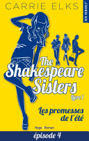 Pdf The Shakespeare sisters - tome 1 Les promesses de l'été Episode 4 Telecharger