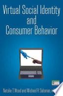 Virtual Social Identity and Consumer Behavior