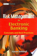 Risk Management in Electronic Banking