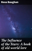 The Influence of the Stars: A book of old world lore Pdf/ePub eBook