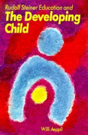 Rudolf Steiner Education And The Developing Child Book PDF