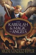 The Kabbalah & Magic of Angels Pdf/ePub eBook