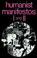 Humanist Manifestos I and II