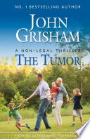 """""""The Tumor: A Non-Legal Thriller"""" by John Grisham, Focused Ultrasound Foundation"""