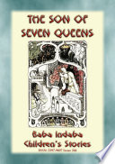 The Son Of Seven Queens An Indian Fairy Tale