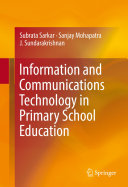 Information and Communications Technology in Primary School Education
