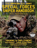The Official Us Army Special Forces Sniper Handbook Book