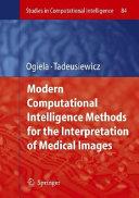 Modern Computational Intelligence Methods for the Interpretation of Medical Images