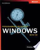 Programming Microsoft® Windows® with C#