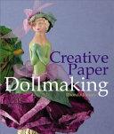 Creative Paper Dollmaking
