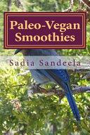 Paleo Vegan Smoothies