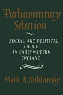 Parliamentary Selection: Social and Political Choice in ...