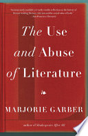 The Use and Abuse of Literature Book