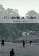 The Afterlife of Gardens