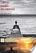 Life Is Hard My Friend    Film   Book by SWD  Book PDF