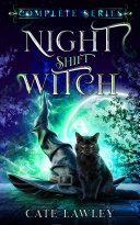 Night Shift Witch Complete Series Book