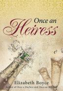 Once an Heiress [Pdf/ePub] eBook