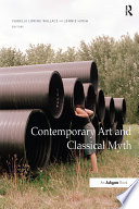 Contemporary Art and Classical Myth