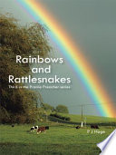 Rainbows and Rattlesnakes