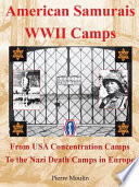 American Samurais Wwii Camps