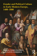 Gender and Political Culture in Early Modern Europe  1400   1800