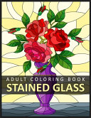 Stained Glass Adult Coloring Book Book PDF
