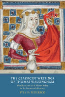 The Classicist Writings of Thomas Walsingham
