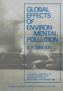 Global Effects of Environmental Pollution Book
