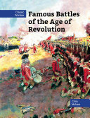 Famous Battles of the Age of Revolution
