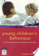 """""""Young Children's Behaviour: Practical Approaches for Caregivers and Teachers"""" by Louise Porter"""