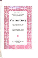 The Novels of Benjamin Disraeli  Earl of Beaconsfield  Vivian Grey