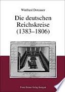 Die deutschen Reichskreise (1383-1806)