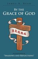 By the Grace of God [Pdf/ePub] eBook