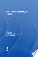 The Cultural History of Plants Book