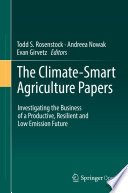 The Climate Smart Agriculture Papers
