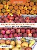 Unlocking Mathematics Teaching