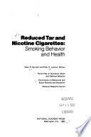 Reduced Tar and Nicotine Cigarettes