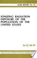 Ionizing Radiation Exposure of the Population of the United States Book