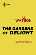 The Gardens of Delight