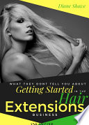 Getting Started in the Hair Extensions Business Book