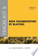 Rock Fragmentation by Blasting