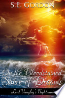 On The Bloodstained Shore Of Dreams Pdf Epub