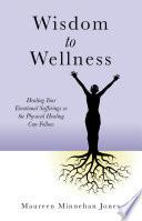 Wisdom to Wellness