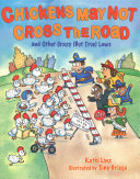 Chickens May Not Cross the Road and Other Crazy(But True) Laws