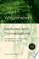 Wittgenstein, Lectures and Conversations on Aesthetics, Psychology and Religious Belief by Ludwig Wittgenstein PDF