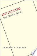 """Revisiting """"The Waste Land"""" Read Online"""