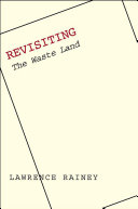 "Revisiting ""The Waste Land"""