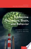 Endocrine Disruptors  Brain  and Behavior Book